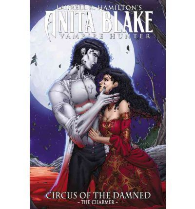 Anita Blake: Charmer Book 1: Circus of the Damned (Hardback)