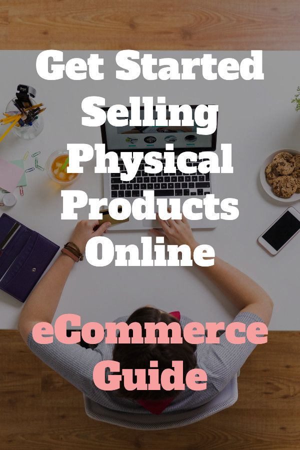 Start selling online – eCommerce for physical products