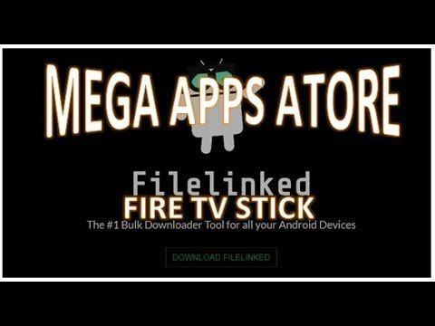 FileLinked Mega Apps Store and Codes on Fire TV Stick