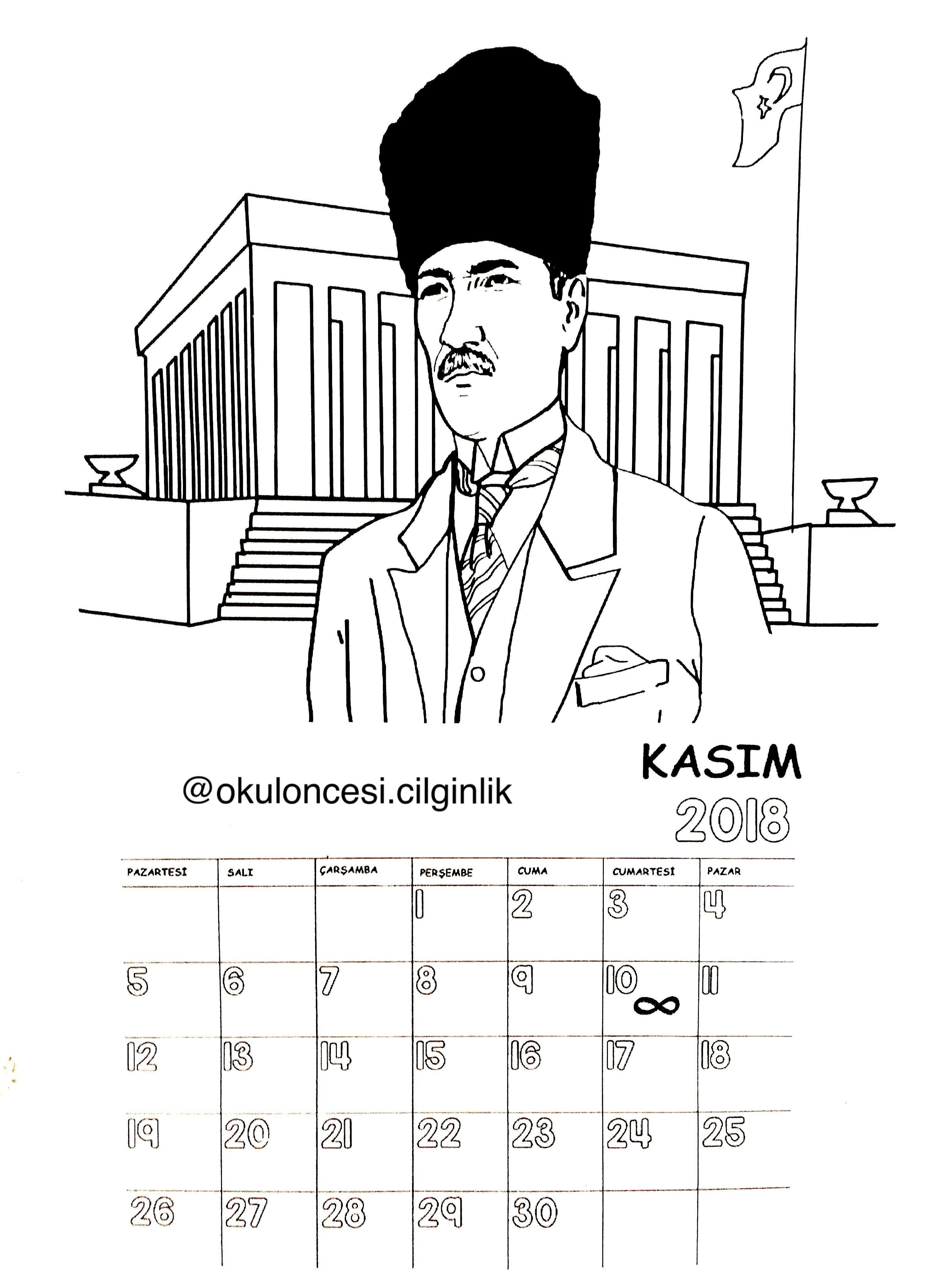 Kasim Ayi Icin Ataturk Resimli Takvimimiz Basak Unluer Ozberk Okuloncesicilginlik Okul Oncesi Okul Ortaokul