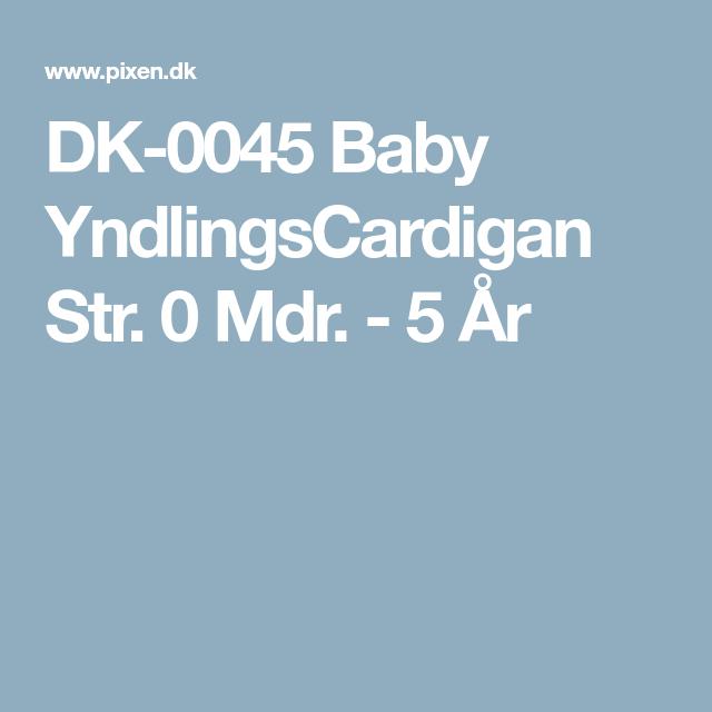 DK-0045 Baby YndlingsCardigan Str. 0 Mdr. - 5 År