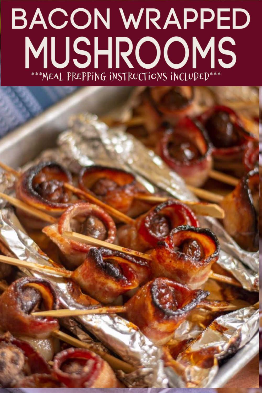 Super Fast and Easy Bacon Wrapped Mushroom Kabobs w/3 Topping Ideas for Your Next Party