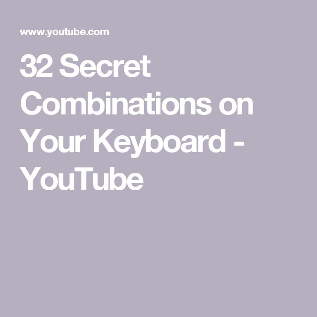32 Secret Combinations On Your Keyboard Youtube Keyboard Symbols