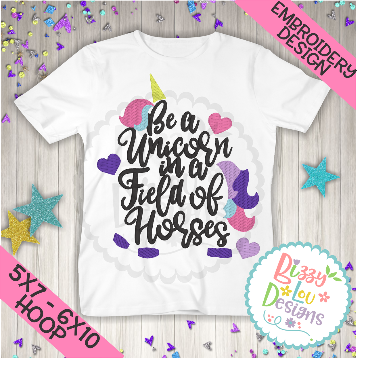 Be a unicorn in a field of horses embroidery design x u x hoops
