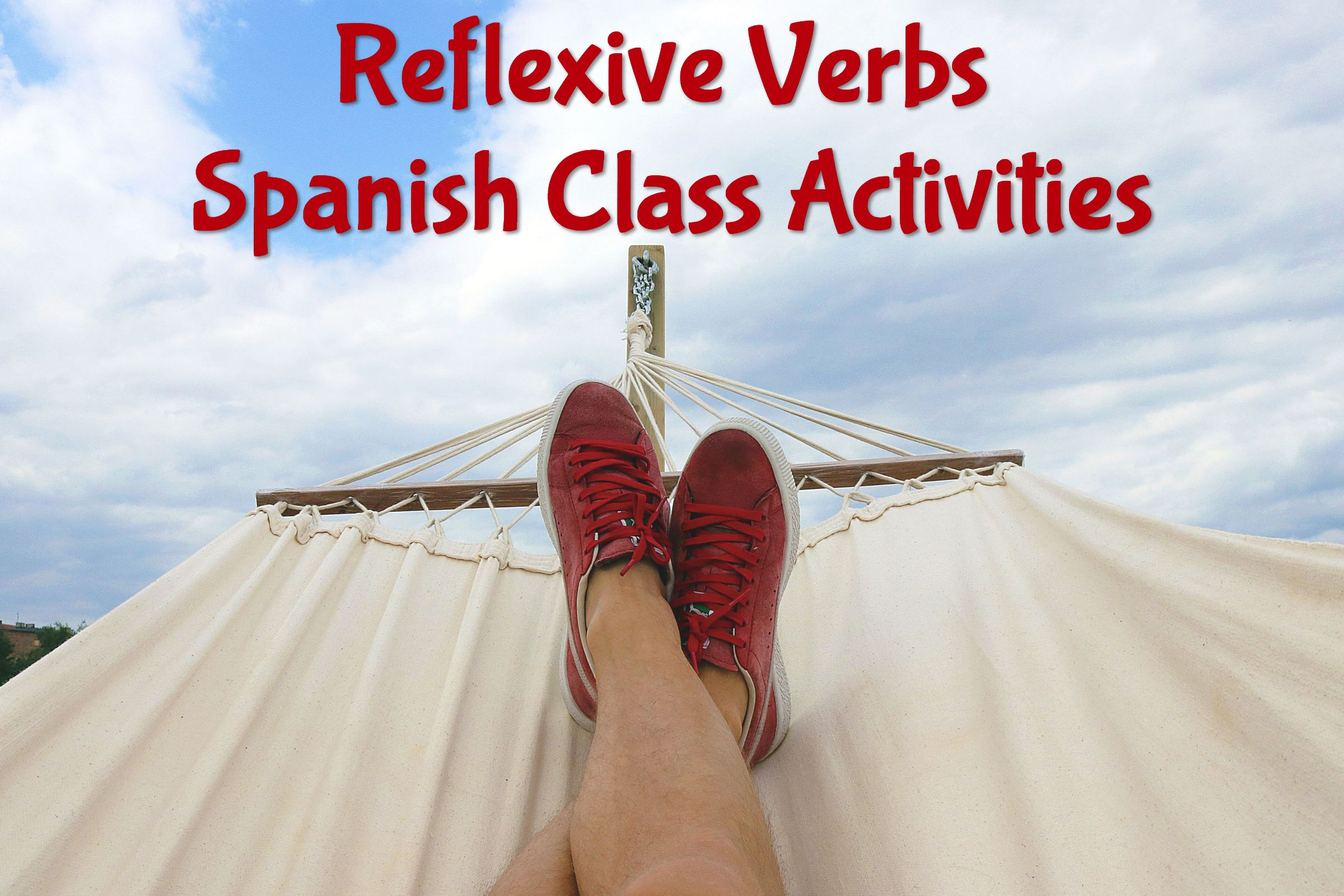 Reflexive Verbs Spanish Class Activities