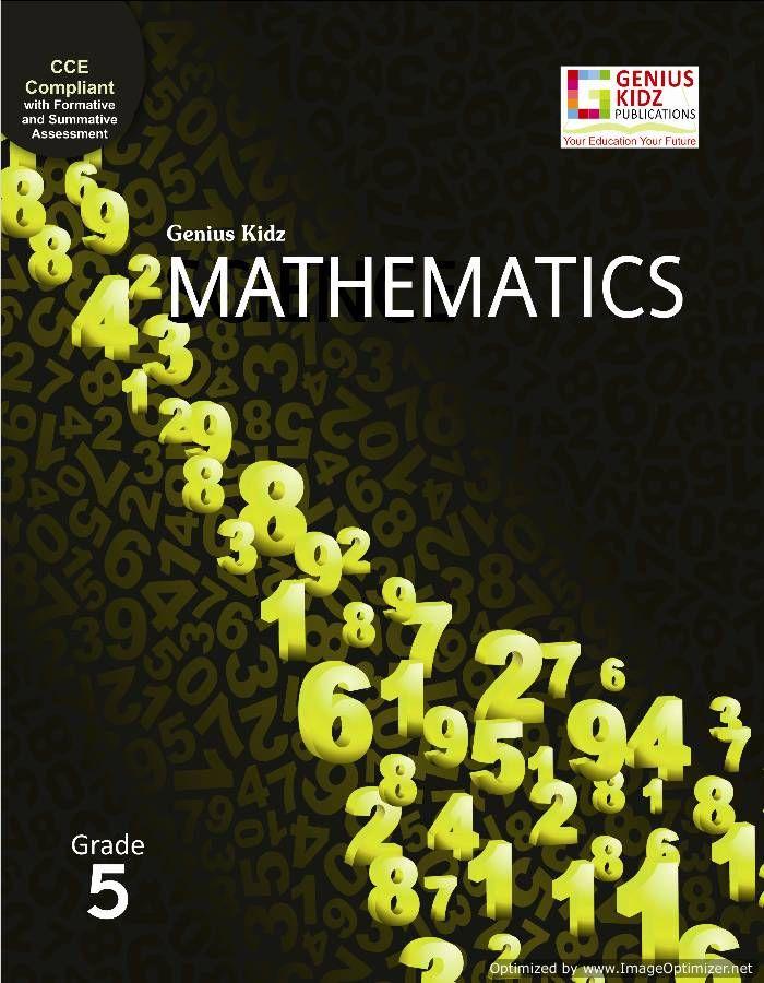Genius Kidz Mathematics 5 book The primary purpose of maths is to ...