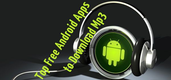 free music downloads for android phones
