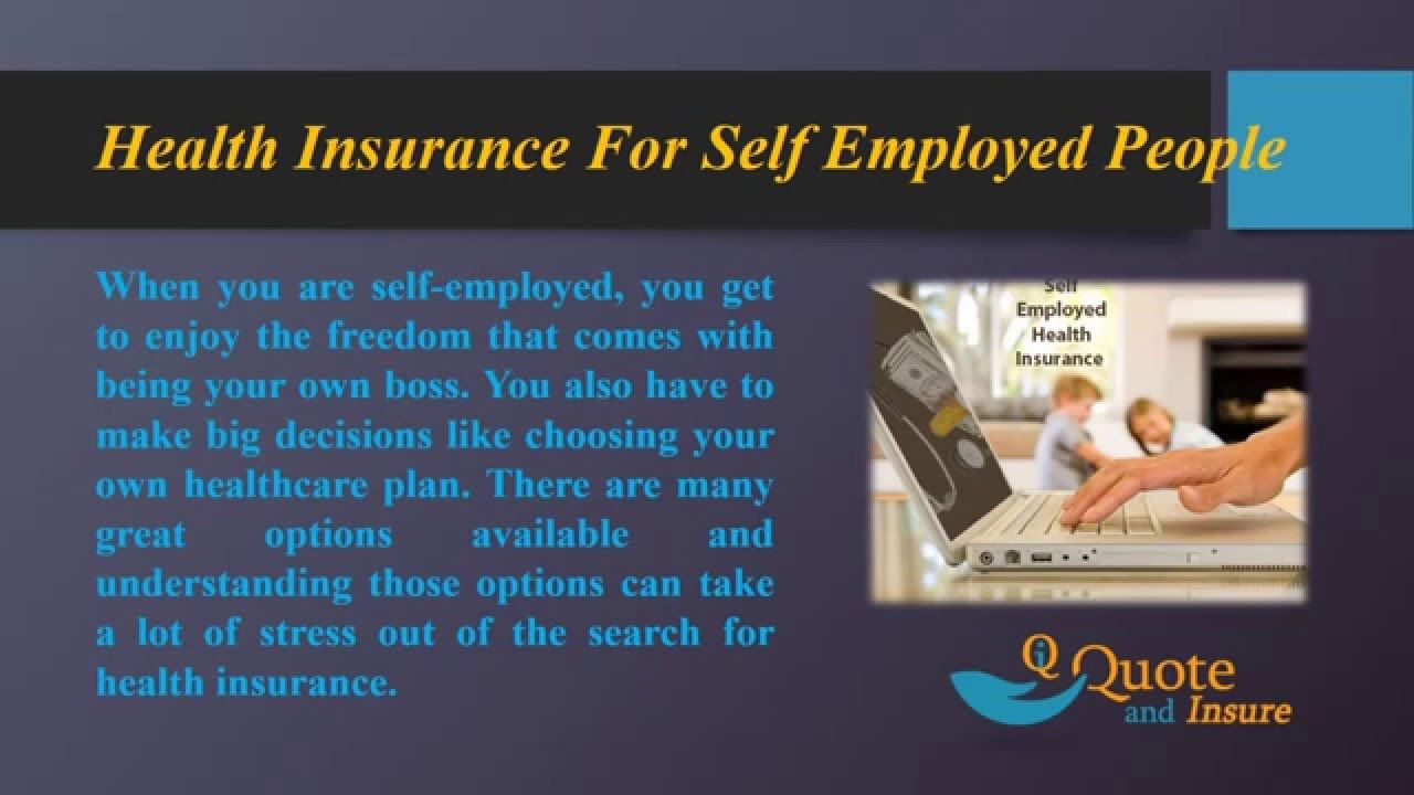 Looking For Health Insurance Plans For Self Employed Find And