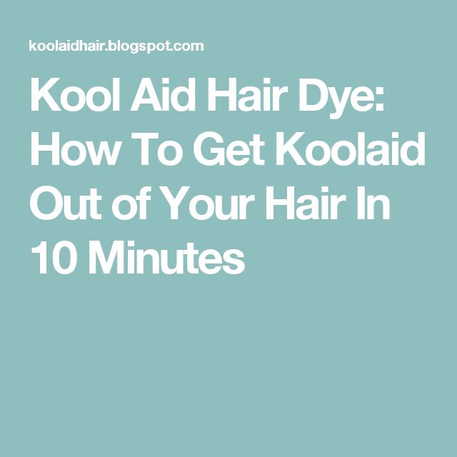 ba42da667dd6fab705240c533ae43b13 - How To Get Rid Of Kool Aid Hair Dye