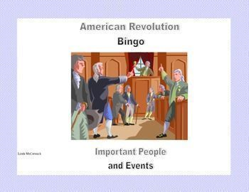 Bingo-American Revolution Review. This is a great way to review the American Revolution .  Questions about people, places, and events will lead your students through a fun  review and reinforce the concepts you're teaching.  The students will enjoy this c