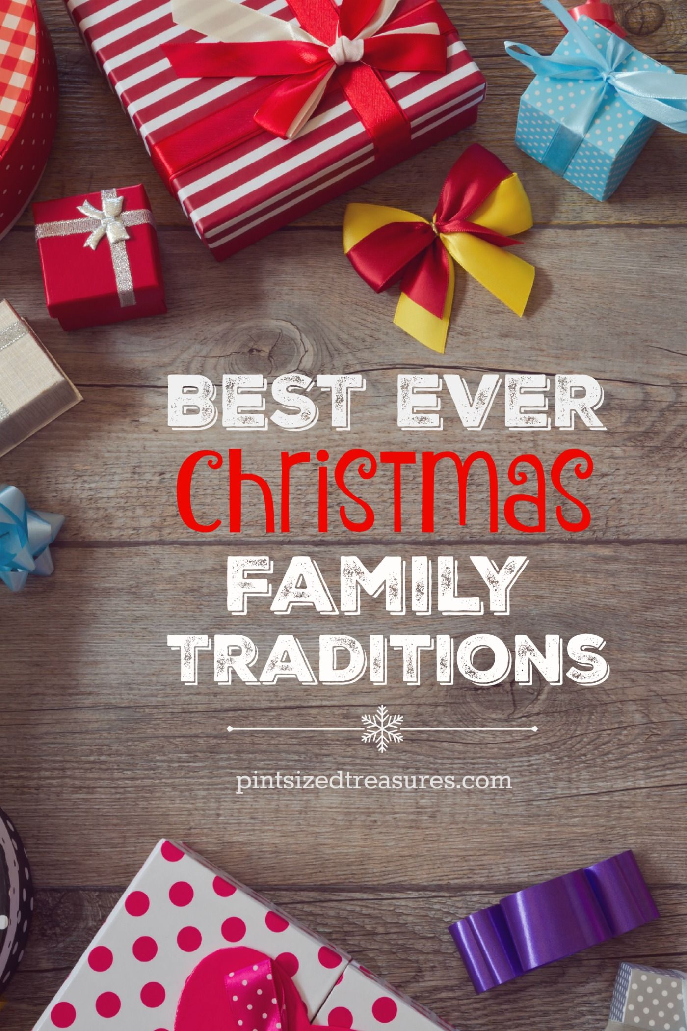 Best Ever Christmas Family Traditions Family christmas