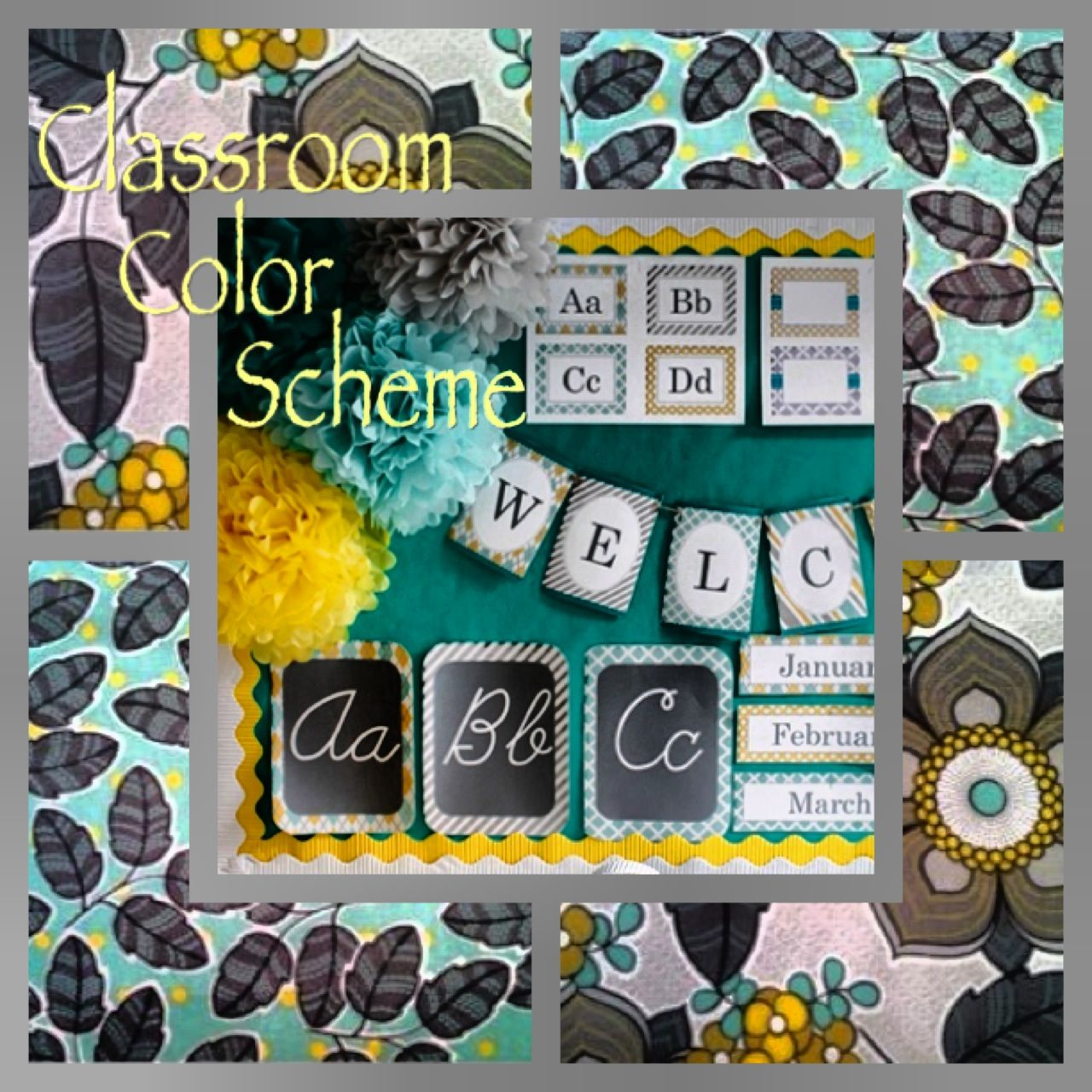 Turquoise Classroom Decor : Yellow turquoise and gray classroom color scheme teach