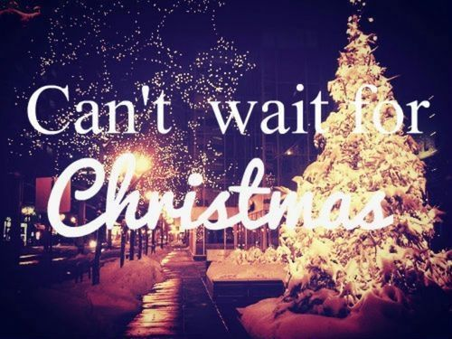 Can T Wait For Christmas Love Quote Happy Waiting Christmas Hurry Christmas Love Quotes Christmas Love Christmas Quotes