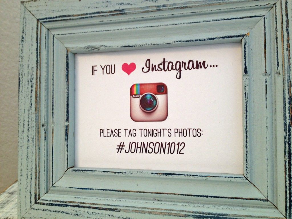 Instagram sign with hashtag .might be fun to see all of the guests