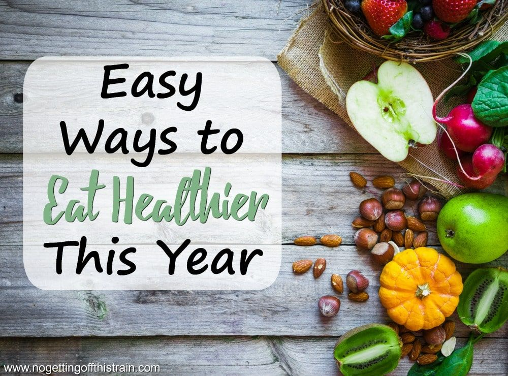 Easy Ways to Eat Healthier This Year images