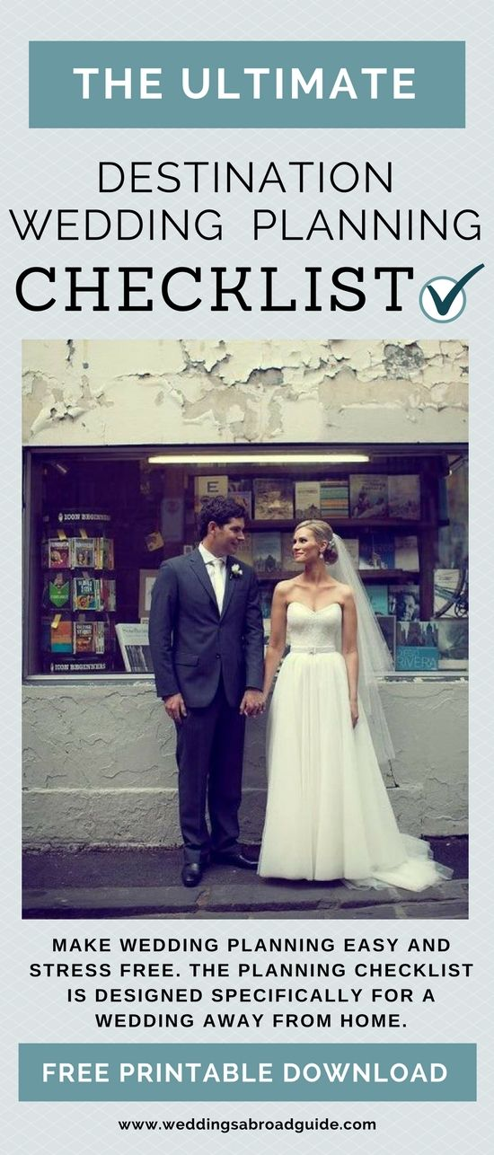 Make Your Wedding Abroad Planning Easy And Stress Free The Destination Checklist Has Been Designed Specifically For Those A