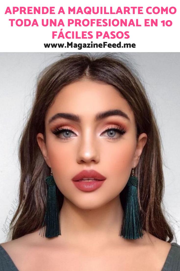 Aprende a maquillarte como toda una profesional en 10 fáciles pasos