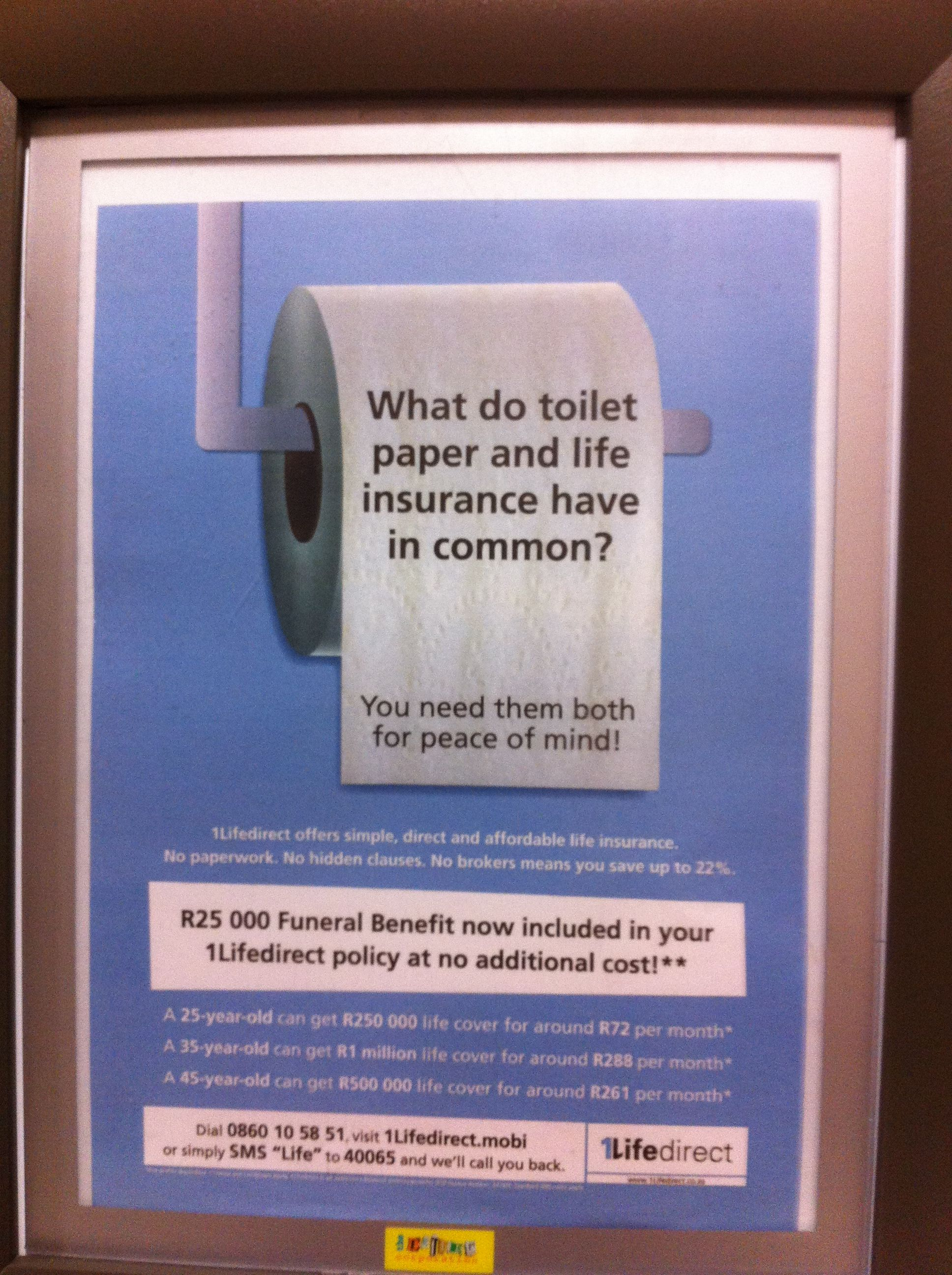 Not Sure The Comparison Between Toilet Paper And Life Insurance Is