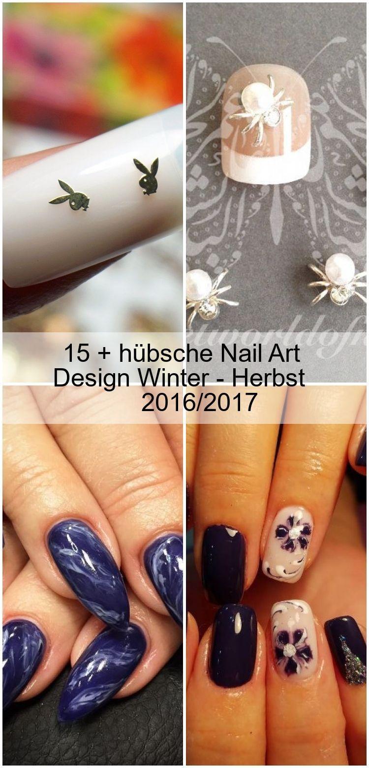 15 + schöne Nail Art Design Winter - Herbst 2016/2017  - Nagel design - #art #D...,  #Art #Design #herbst #HerbstNägel #Nägel #Nail #Schöne #Winter