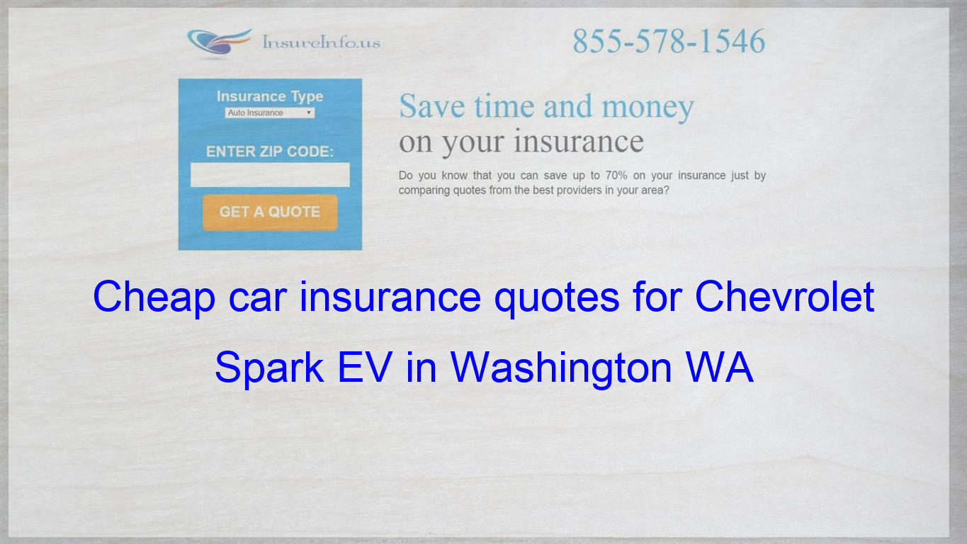 How To Find Affordable Insurance Rates For Chevrolet Spark Ev Ls