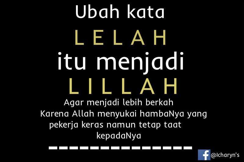 Dear Ukhty Akhy Kerja Keras Allah