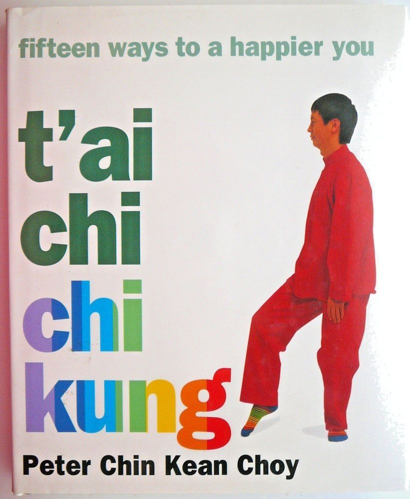 Chi Kung Libros T Ai Chi Chi Kung Fifteen Ways To A Happier You Meridian