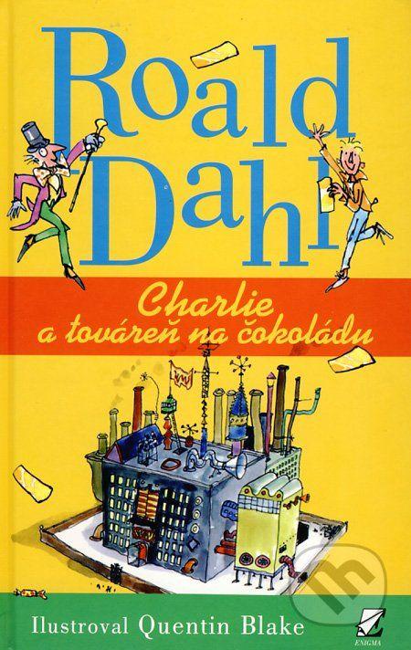 Charlie a továreň na čokoládu (Roald Dahl)