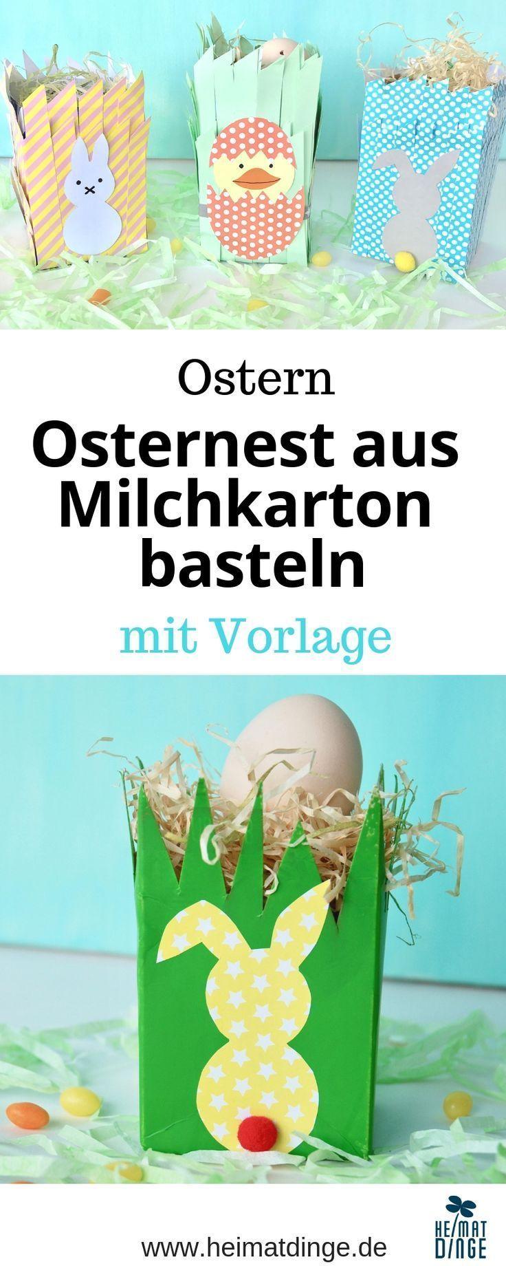 Osternest mit Kindern basteln - süßes Osternest aus Milchkarton -