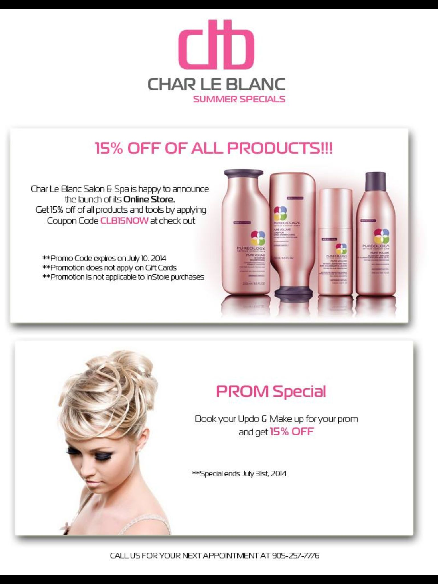 Summer Specials At Char Le Blanc Salon Get Your Prom Hair And Makeup Done By One Of Our Talented Stylists And Receive 15 O Summer Special Prom Hair Salons