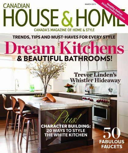 House And Home Canada Magazine Subscription Canadian Home Publishers Http Www Amazon Com Dp B001g583ts Ref Cm Sw R Pi Dp Nj 0tb0 Canadian House Home House