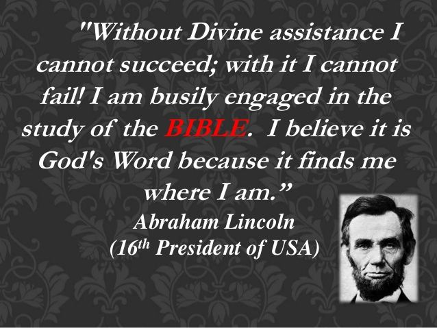 Abraham Lincoln Quote About The Holy Bible Us Presidents