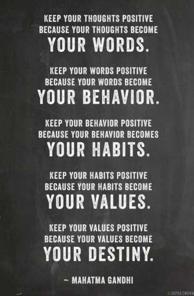 words behavior habits values destiny positive motivation stay