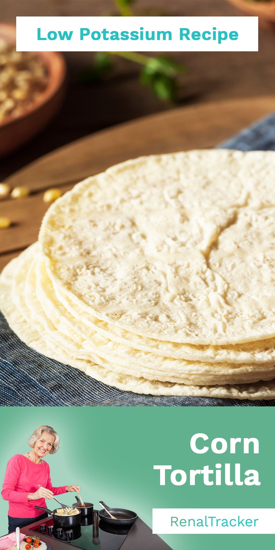can someone on a renal diet have tortilla