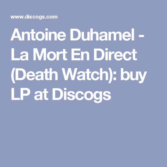 Antoine Duhamel - La Mort En Direct (Death Watch): buy LP at Discogs