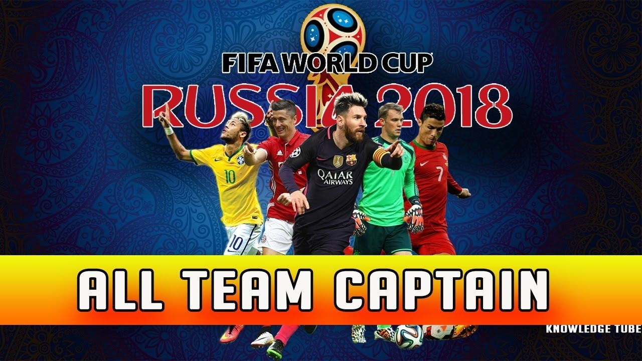 All Team Capitains Official Fifa 2018 World Cup Russia Fifa Capt World Cup Fifa All Team