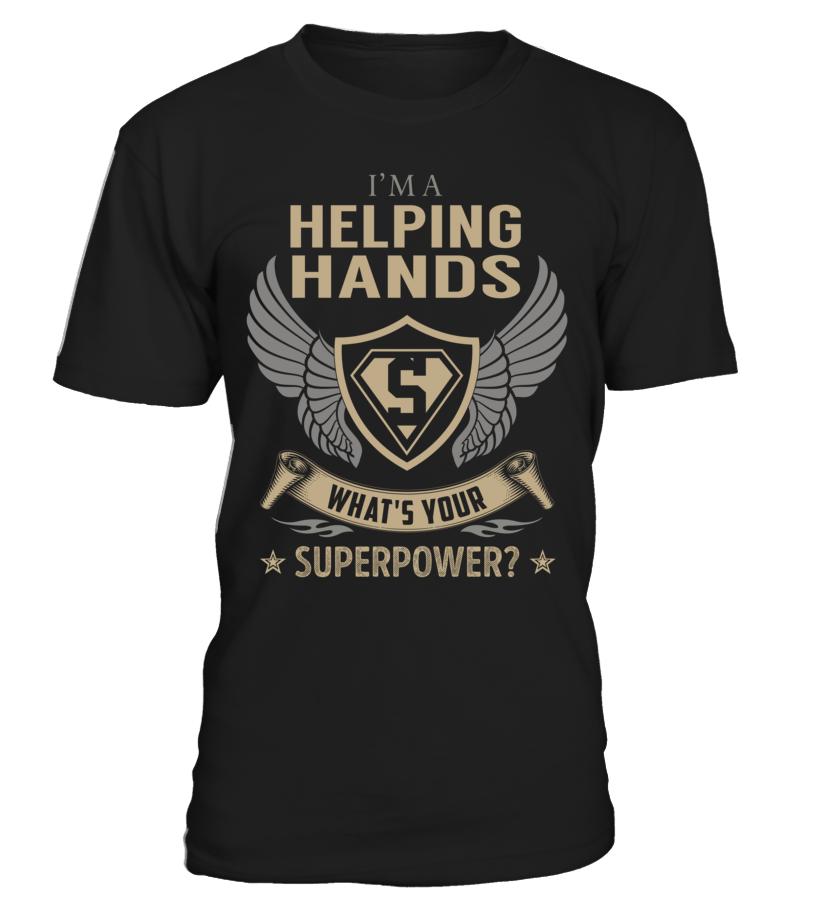 Helping Hands Superpower Job Title T-Shirt #HelpingHands