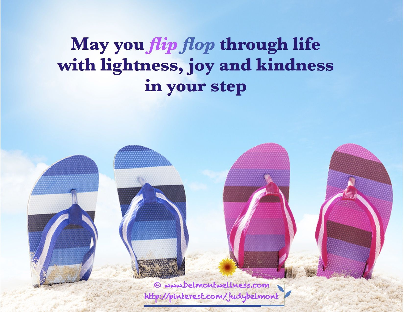 f1a75c0172b May you flip flop through life with lightness