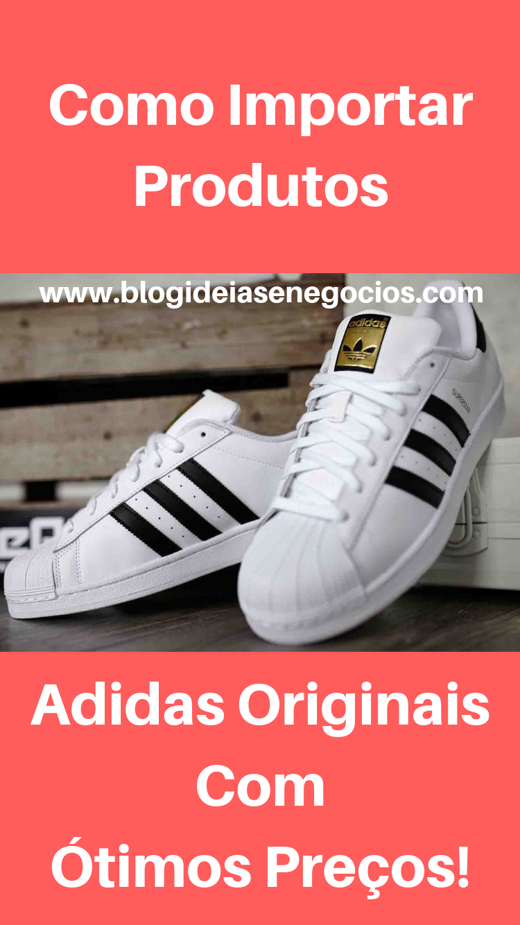 f0275e303 Dicas para importar produtos originais Adidas por excelente preço. As  melhores lojas. Os procedimentos