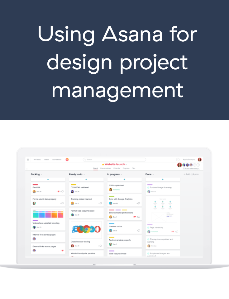 Using Asana For Design Project Management Design Tips Design Projects Project Management Project Management Tools Asana Project Management