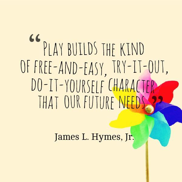 Image result for quotes about preschool play