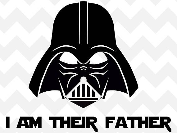 Darth Vader Father Star Wars SVG   I am their father SVG   darth
