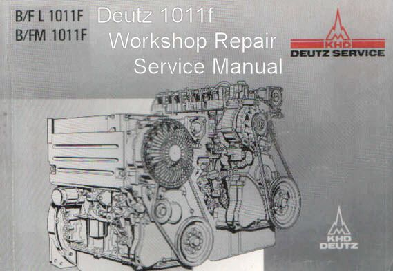 deutz 1011f engine manual tractor truck shop repair service manual rh pinterest com deutz engine service manual free bf4m2011 deutz engine service manual