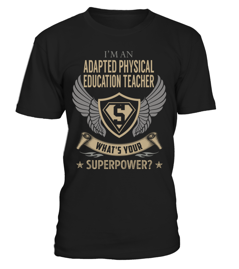 Adapted Physical Education Teacher - What's Your SuperPower #AdaptedPhysicalEducationTeacher