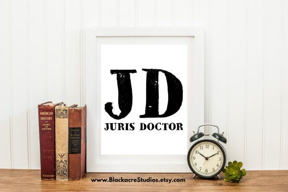Juris Doctor A Term Used To Represent A Holder Of A Doctorate