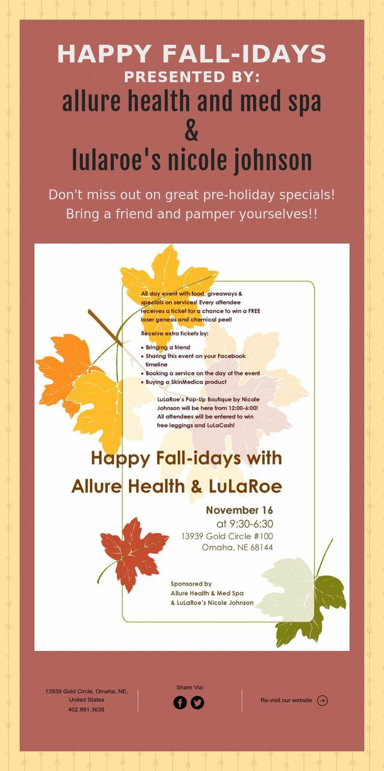 HAPPY FALL-IDAYS PRESENTED BY: allure health and med spa