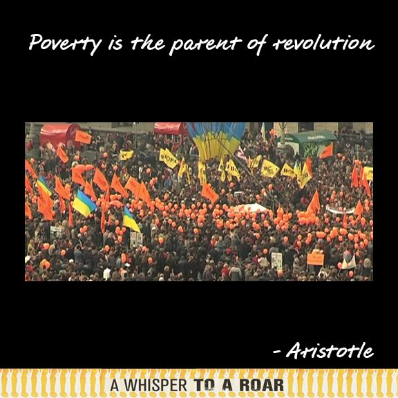 Poverty is the parent of revolution. #theywillbeheard