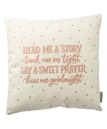Look what I found on #zulily! Pink 'Read Me A Story' Throw Pillow #zulilyfinds