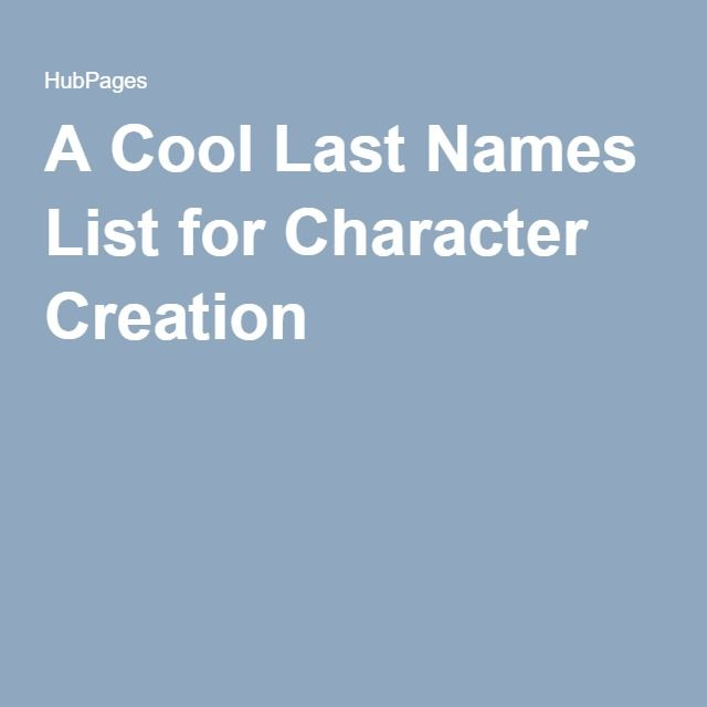 A Cool Last Names List for Character Creation | writing | Last names