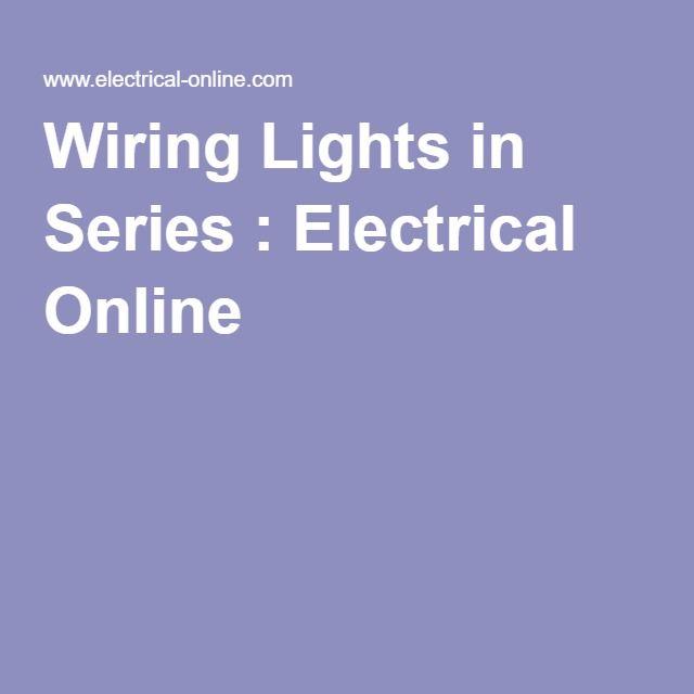 Wiring Lights In Series