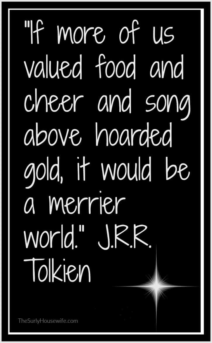 Jrr Tolkien Quotes About Life Food And Family